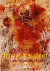 bokomslag Imrays återkomst och andra besynnerliga historier