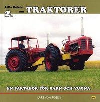 Traktorer : en faktabok för barn och vuxna