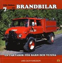 bokomslag Lilla boken om brandbilar : en faktabok för barn och vuxna