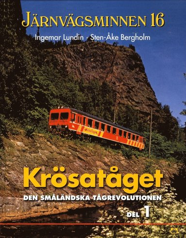 bokomslag Krösatåget den småländska tågrevolutionen