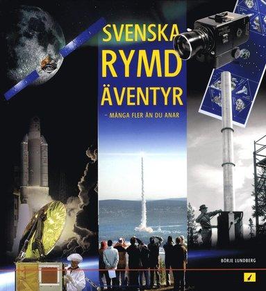 bokomslag Svenska rymdäventyr fler än du anar