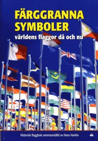 bokomslag Färggranna symboler : världens flaggor då och nu