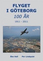 bokomslag Flyget i Göteborg 100 år