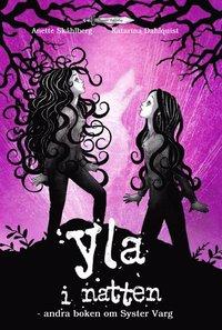 bokomslag Yla i natten : andra boken om Syster Varg