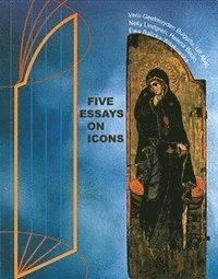 bokomslag Five Essays on Icons