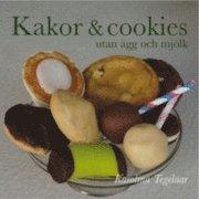 bokomslag Kakor och cookies utan ägg och mjölk