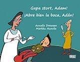 bokomslag Gapa stort, Adam! = ¡Abre bien la boca, Adán!