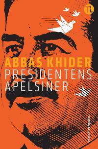 bokomslag Presidentens apelsiner