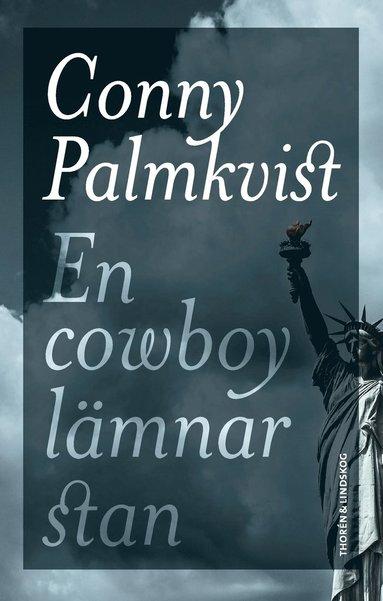 bokomslag En cowboy lämnar stan
