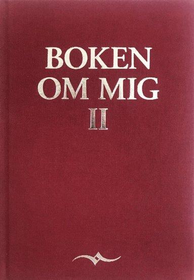 bokomslag Boken om mig 2 - nu går vi djupare...