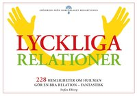 bokomslag Lyckliga relationer - 228 hemligheter om hur man gör en bra relation - fantastisk