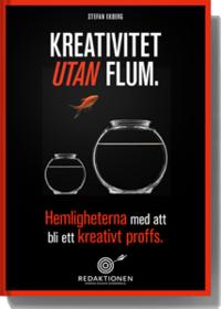 bokomslag Kreativitet utan flum - Hemligheterna med att bli ett kreativt proffs