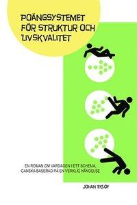 bokomslag Poängsystemet för struktur och livskvalitet