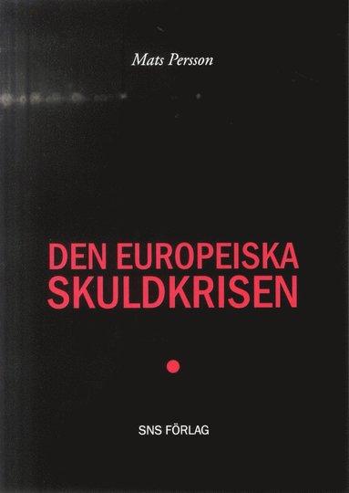 bokomslag Den europeiska skuldkrisen