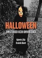 bokomslag Halloween : omstridd och omhuldad