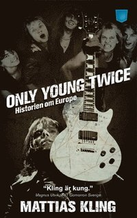 bokomslag Only young twice : historien om Europe