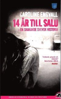 bokomslag 14 år till salu : en skakande svensk historia