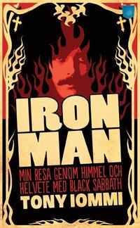 bokomslag Iron Man : min resa genom himmel och helvete med Black Sabbath