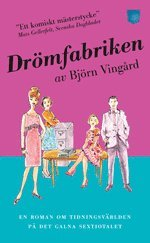 bokomslag Drömfabriken bakom kulisserina : en roman om Bonniers