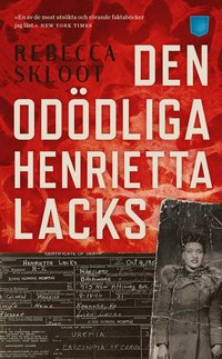 bokomslag Den odödliga Henrietta Lacks