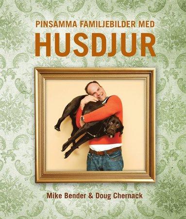 bokomslag Pinsamma familjebilder : husdjur