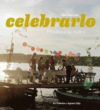 bokomslag Esa hay que celebraro : fiestas a la Sueca