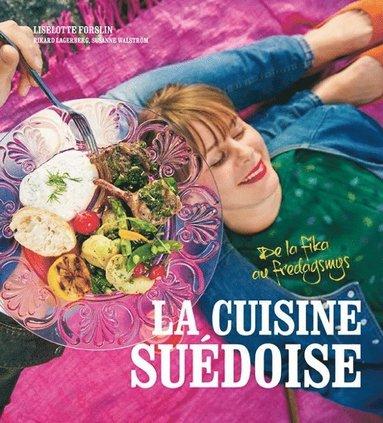 bokomslag La cuisine suédoise - de la fika au fredagsmys