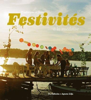 bokomslag Festivités à la suédoise : traditions et fêtes