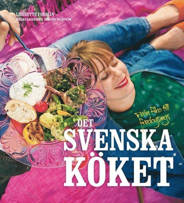 Det svenska köket : från fika till fredagsmys 1