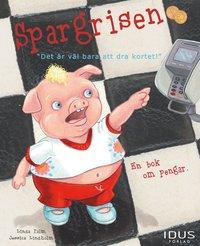 bokomslag Spargrisen