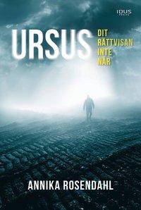 bokomslag Ursus - dit rättvisan inte når