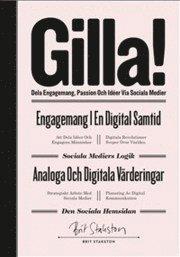 bokomslag Gilla! - dela engagemang, passion och idéer via sociala medier