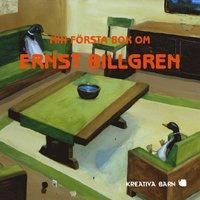 bokomslag Min första bok om Ernst Billgren