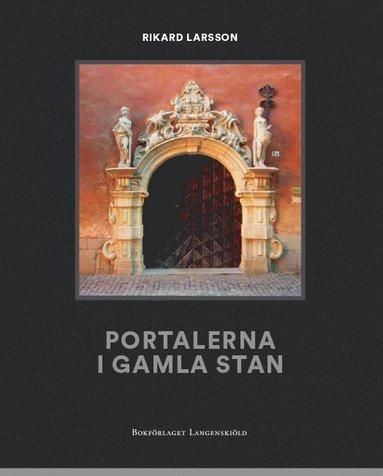 bokomslag Portalerna i Gamla Stan