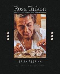 bokomslag Rosa Taikon: romsk silversmed och hantverkare