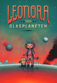 bokomslag Leonora och Glasplaneten