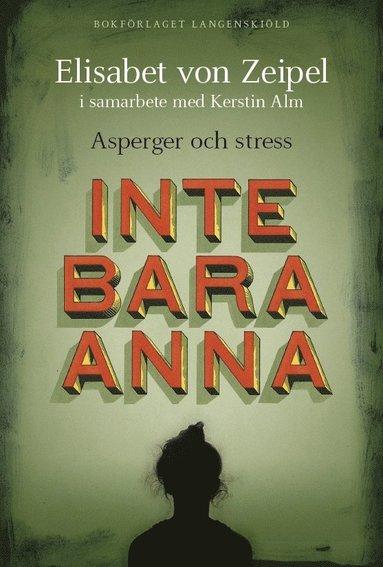 bokomslag Inte bara Anna : asperger och stress