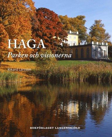 bokomslag Haga : parken och visionerna
