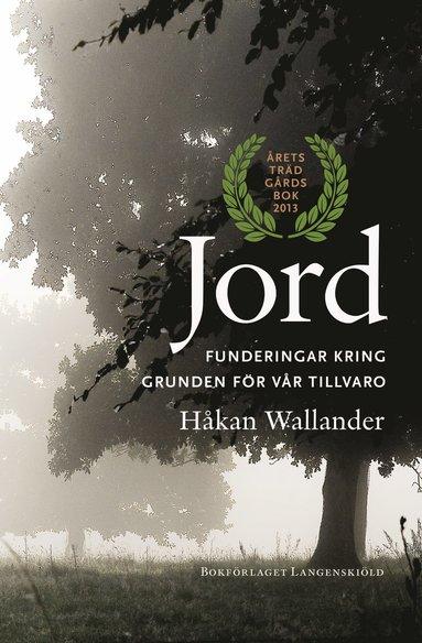 bokomslag Jord : funderingar kring grunden för vår tillvaro