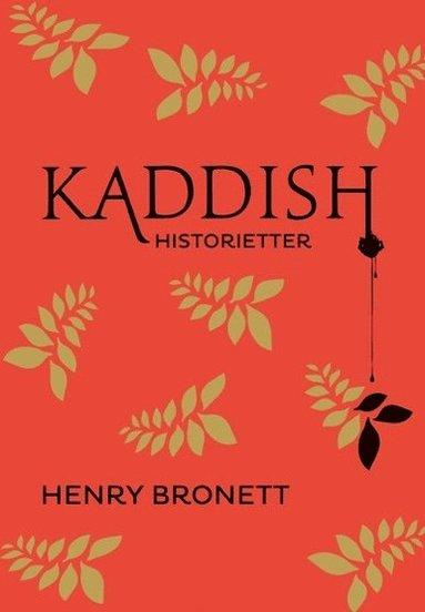 bokomslag Kaddish : historietter