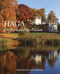 bokomslag Haga : the park and the visions