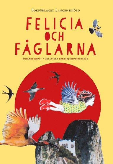 bokomslag Felicia och fåglarna