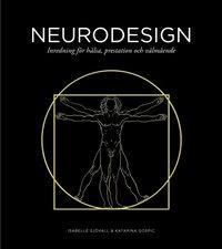 bokomslag Neurodesign : inredning för hälsa, prestation och välmående