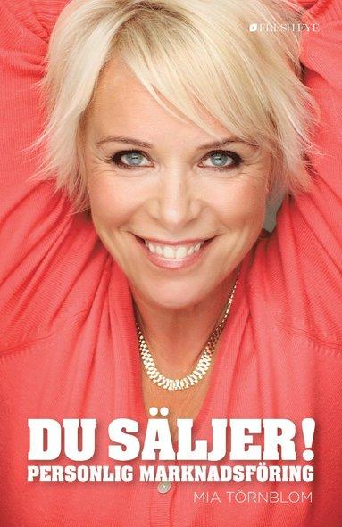 bokomslag Du säljer! : personlig marknadsföring
