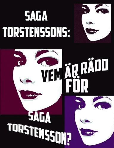 bokomslag Vem är rädd för Saga Torstensson?