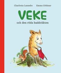 bokomslag Veke och den röda baddräkten
