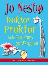 bokomslag Doktor Proktor och den stora guldkuppen
