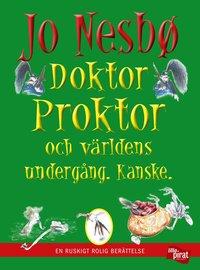 bokomslag Doktor Proktor och världens undergång - Kanske.