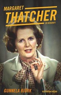 bokomslag Margaret Thatcher : en biografi