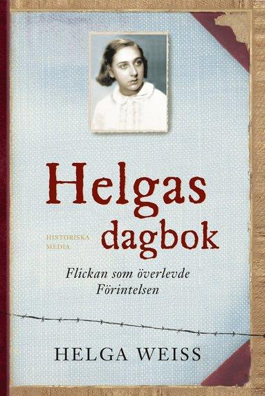 bokomslag Helgas dagbok : flickan som överlevde förintelsen